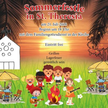 Sommerfestle am 21. Juli in St. Theresia