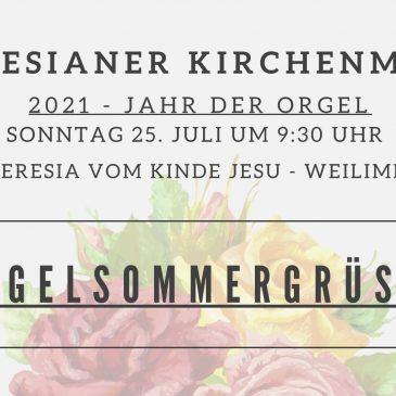 Orgelmesse, Sommergrüße